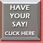 Have your say! Click here